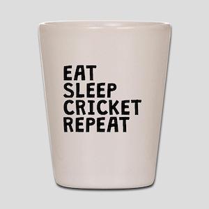Eat Sleep Cricket Repeat Shot Glass