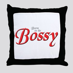 BOSSY Throw Pillow