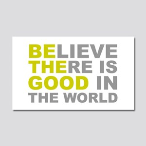 Be the Good Car Magnet 20 x 12