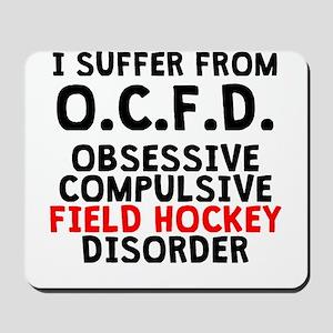 Obsessive Compulsive Field Hockey Disorder Mousepa