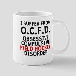 Obsessive Compulsive Field Hockey Disorder Mugs