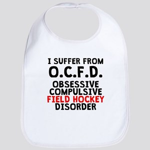 Obsessive Compulsive Field Hockey Disorder Bib