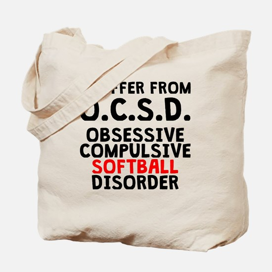 Obsessive Compulsive Softball Disorder Tote Bag