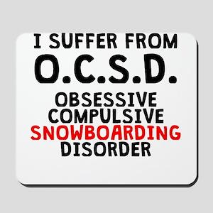Obsessive Compulsive Snowboarding Disorder Mousepa