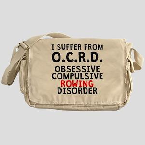 Obsessive Compulsive Rowing Disorder Messenger Bag