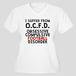 Obsessive Compulsive Football Disorder Plus Size T