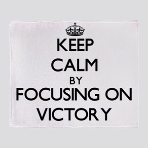 Keep Calm by focusing on Victory Throw Blanket