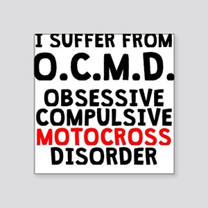 Obsessive Compulsive Motocross Disorder Sticker