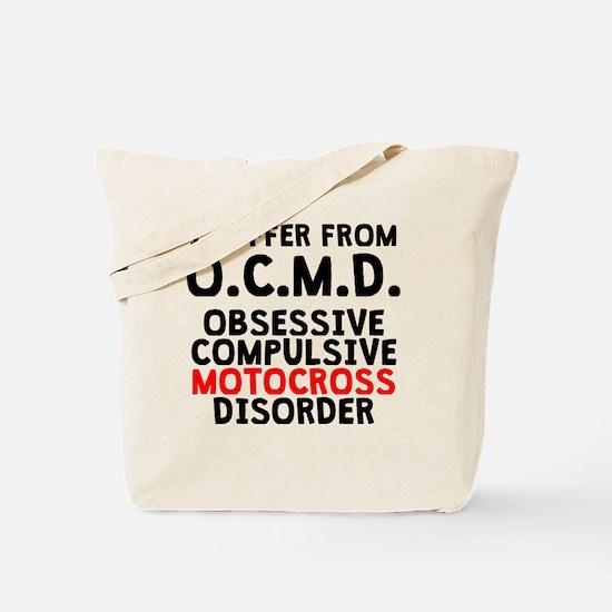 Obsessive Compulsive Motocross Disorder Tote Bag