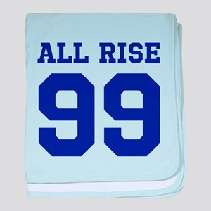 ALL RISE 99 baby blanket