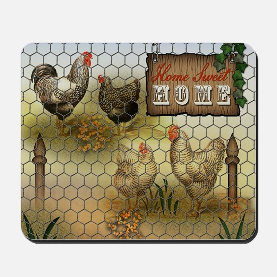 Home Sweet Home Chickens and Roosters Mousepad