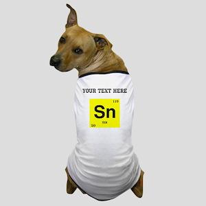 Custom Tin Dog T-Shirt