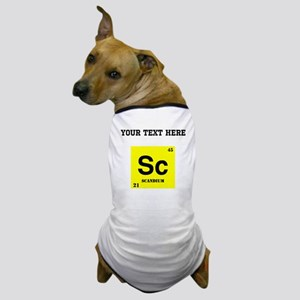 Custom Scandium Dog T-Shirt