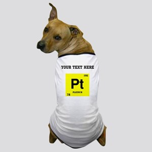 Custom Platinum Dog T-Shirt