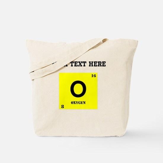 Custom Oxygen Tote Bag