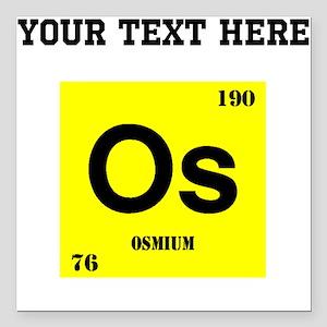 Periodic table osmium car accessories cafepress custom osmium square car magnet 3 urtaz Choice Image