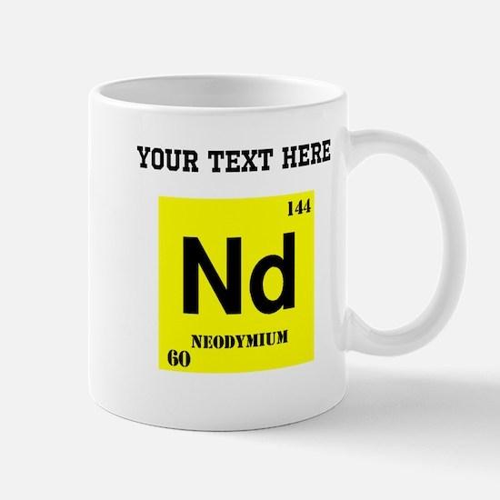 Custom Neodymium Mugs