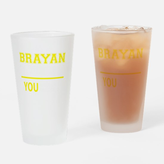 Funny Brayan Drinking Glass