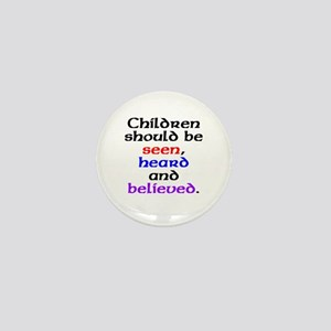 Seen, heard & believed Mini Button