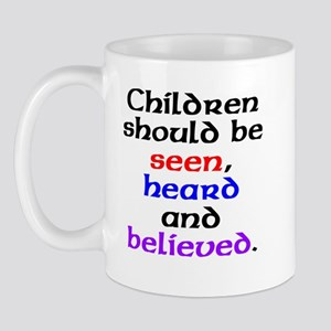 Seen, heard & believed Mug