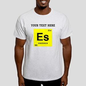 Custom Einsteinium T-Shirt