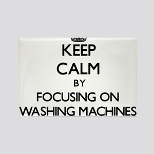 Keep Calm by focusing on Washing Machines Magnets