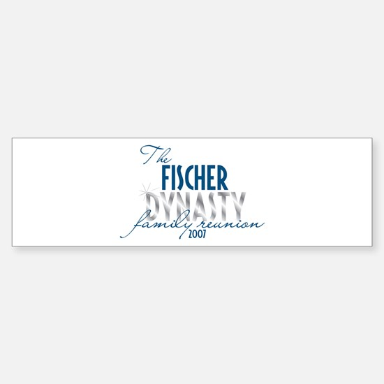 FISCHER dynasty Bumper Bumper Stickers