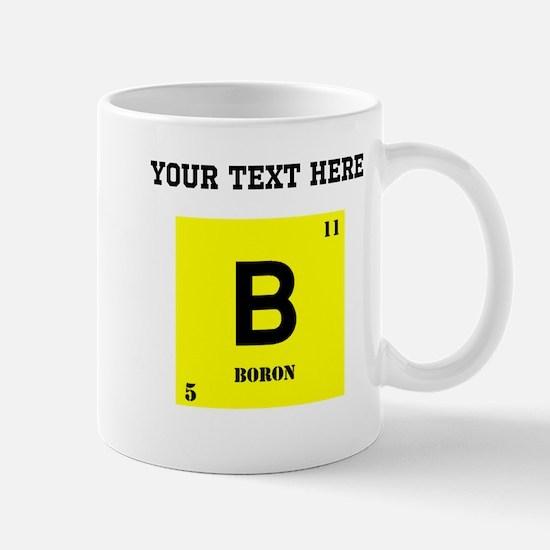 Custom Boron Mugs