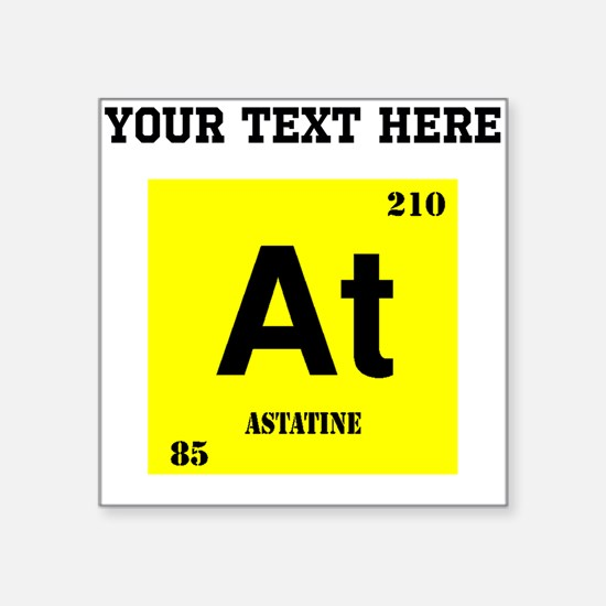 Periodic table astatine stickers cafepress custom astatine sticker urtaz Gallery