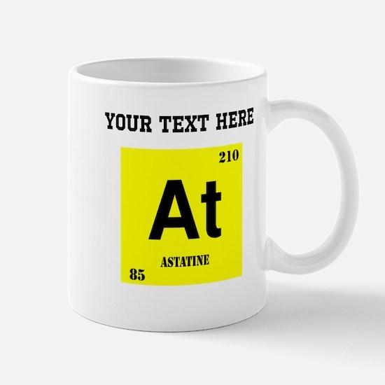 Custom Astatine Mugs