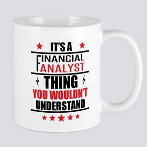Its A Financial Analyst Thing Mugs