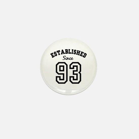 Established Since 1993 Mini Button