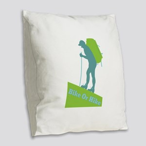 Bike Or Hike Burlap Throw Pillow