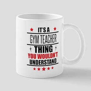 Its A Gym Teacher Thing Mugs