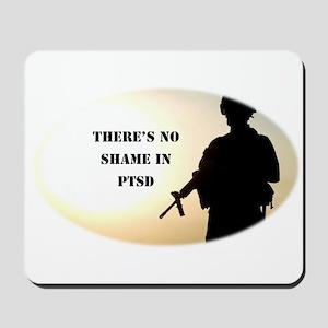 No Shame in PTSD Mousepad