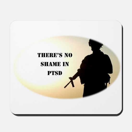 No Shame in PTSD Mousepad