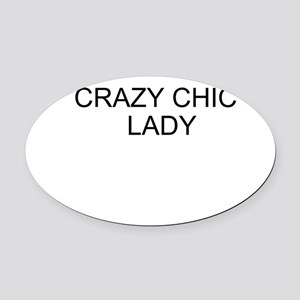 Crazy Chicken Lady Oval Car Magnet