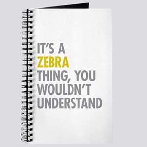 Its A Zebra Thing Journal