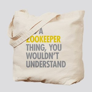 Its A Zookeeper Thing Tote Bag