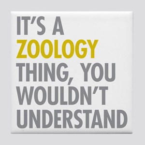 Its A Zoology Thing Tile Coaster