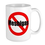 NoMeshigas Mugs