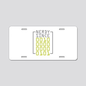 Nerdy Since 2005 Aluminum License Plate