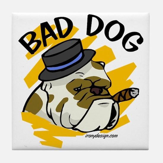 Bad Dog Tile Coaster