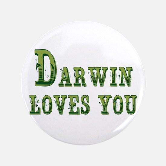 "Darwin Loves You 3.5"" Button"