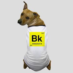 Berkelium Dog T-Shirt