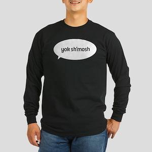 yok shmosh speech Long Sleeve Dark T-Shirt