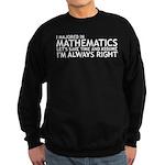 I Majored In Mathematics Sweatshirt (dark)