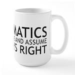 I Majored In Mathematics Large Mug