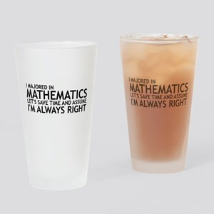 I Majored In Mathematics Drinking Glass