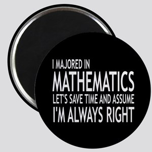 I Majored In Mathematics Magnet